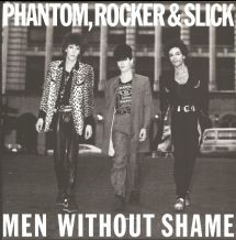 Phantom, Rocker & Slick - Men Without Shame + Time Is On My Hands, Men Without Shame (edit)